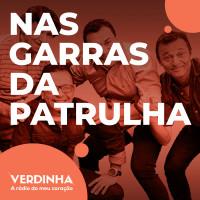 Hoje é dia de João Inário Show! - Nas Garras da Patrulha