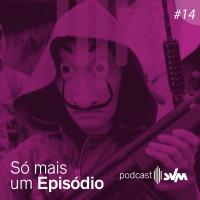 #14 - Séries que (quase) todos amam, mas a gente não gosta