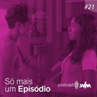 #21 - Séries que acalmam a mente durante quarentena