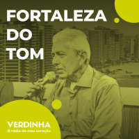 A Moda na Fortaleza Antiga - Fortaleza do Tom