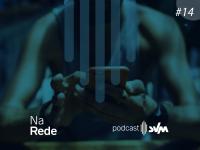 Na Rede Podcast 14: Desafiando O Consumismo